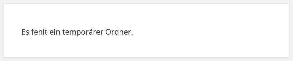 Wordpress: Es fehlt ein temporärer Ordner